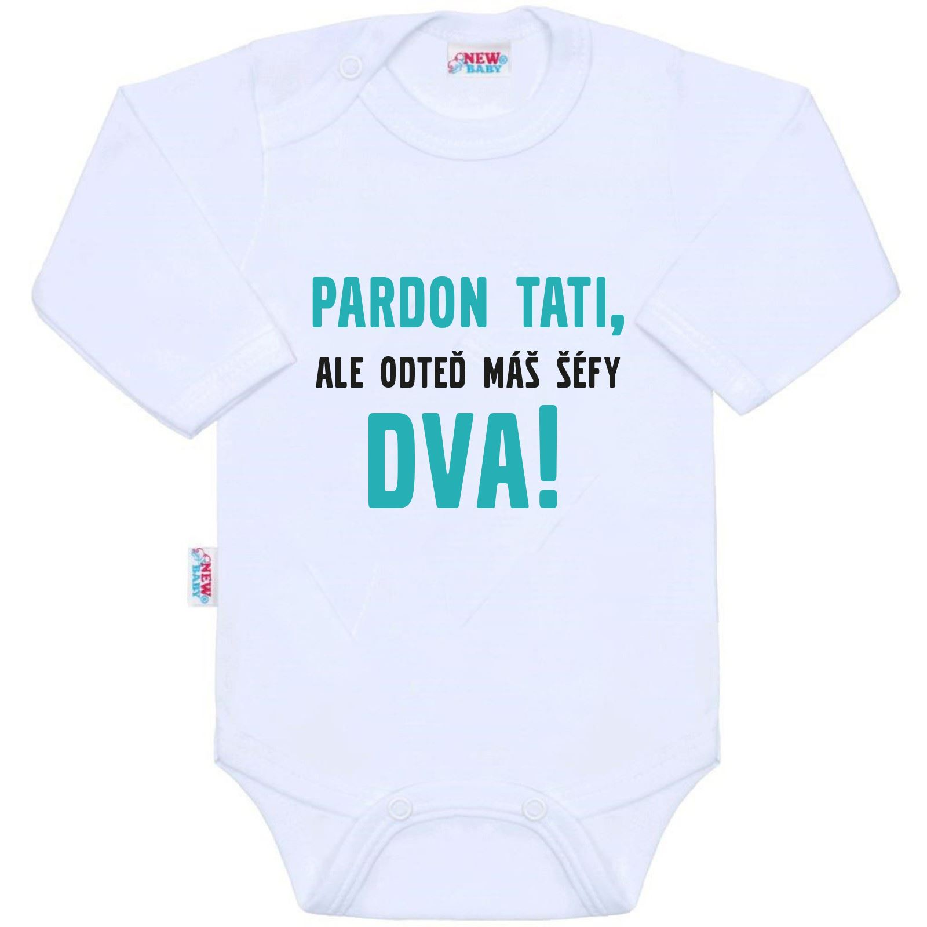 Body s potiskem New Baby Pardon tati, ...máš šéfy dva!, Velikost: 62 (3-6m)